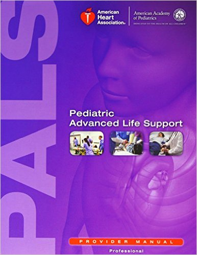 Pediatric Advanced Life Support (PALS) Guidelines